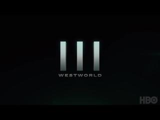 Мир Дикого Запада(Westworld III) - трейлер 3 сезона HBO