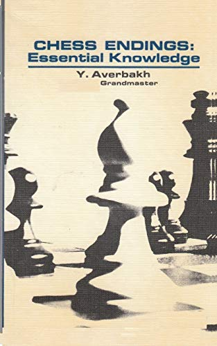 Yury Averbach_Chess Endings_Essential Knowledge PDF+PGN C96ytTnKiLg