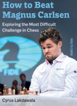 Cyrus Lakdawala_How 2 Beat Magnus Calsen(2020)PDF+Mobi+PGN+eP C9_etaty5iI