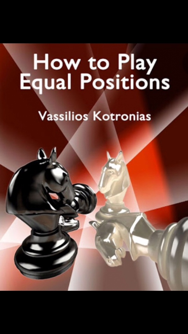Vasilio Kotronias_How 2 Play Equal Position PDF+Mobi+PGN+ePub F_AOXX80P20