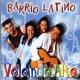Barrio Latino - Mirame