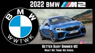 2022 BMW M2 –  Better Baby Bimmer M2,  (What We Think We Know)