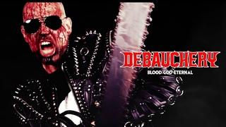 DEBAUCHERY - Blood God Eternal (Official Video)
