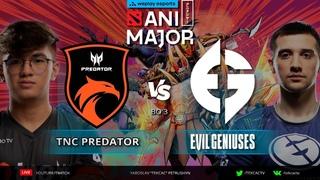 🔴Evil Geniuses vs TNC Predator | WePlay AniMajor [RU Tekcac]