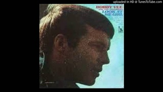 Bobby Vee & the Strangers - Look at Me Girl - 1966
