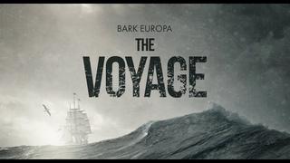 THE VOYAGE - Bark Europa sails 10000 nautical miles from Ushuaia to Scheveningen