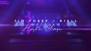Jim Yosef x RIELL - Hate You [Official Lyric Video]