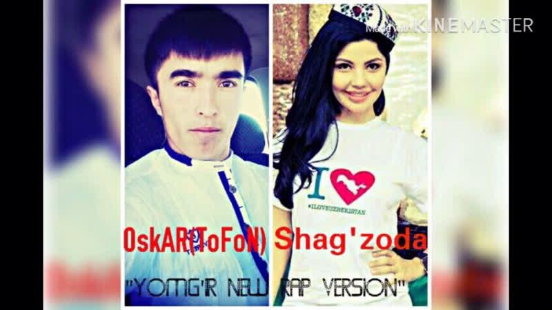 OskAR ToFoN feat SHahzoda Yomg'ir new rap version