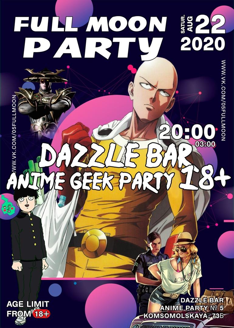 Афиша Хабаровск 22.08 FULL MOON PARTY / Anime geek party 18+