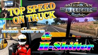 Top Speed American truck Simulator H-Shifter Logitech G25 GoPro