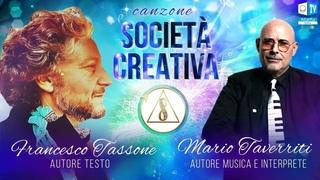 """La canzone """"Società Creativa""""   Mario Taverriti e Francesco Tassone"""