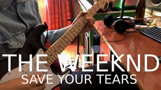 The Weeknd - Save Your Tears (Electric Guitar Cover by Pavel Cherkasov)