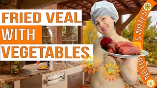 Fried veal with vegetables recipe. Veal recipe. Cooking.  Naturist. Nudist. INF. Blogger