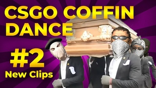 CSGO - Astronomia Funeral Coffin Dance Meme Funny 2020[ Part 2 ]