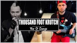 Thousand Foot Krutch - War Of Change // GUITAR COVER //