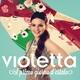 Violetta - Il primo giorno d'estate