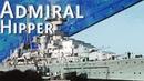 Только История создание крейсеров типа Адмирал Хиппер
